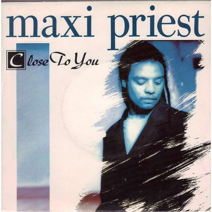 Close To You I Know Love France By Maxi Priest Sp With