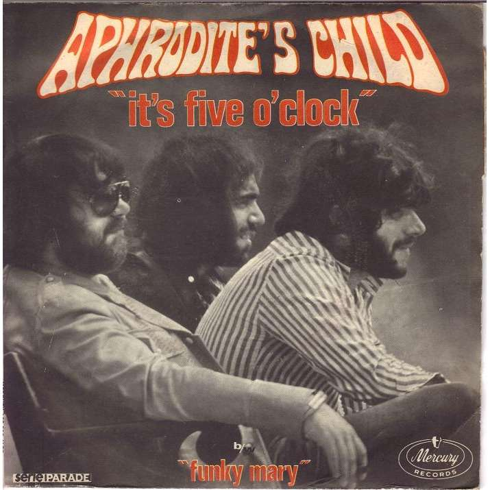 APHRODITE'S CHILD IT'S FIVE O'CLOCK/FUNKY MARY.France