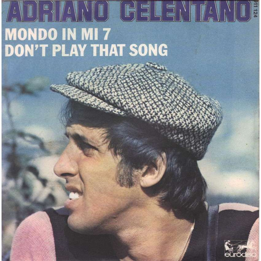 don 39 t play that song you lied mondo in mi de adriano celentano sp chez jojovynile. Black Bedroom Furniture Sets. Home Design Ideas