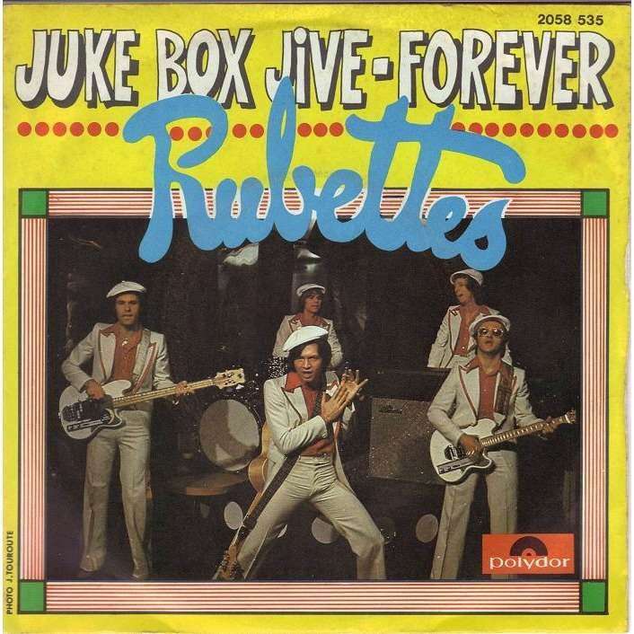 Juke Box Jive Forever France By The Rubettes Sp With