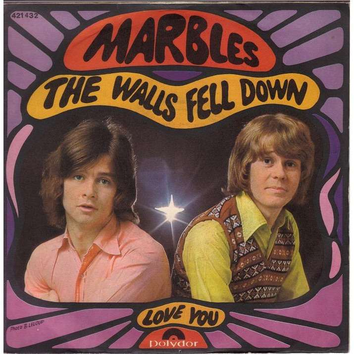 The marbles the walls fell down