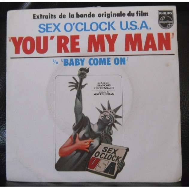 sex o' clock u.s.a baby come on/you're my man