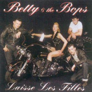 BETTY & THE BOPS Laisse Les Filles