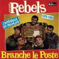ROCKIN' REBELS L'INTÉGRALE EN FRANÇAIS 1979-85 CD - JUKEBOXMAG.COM