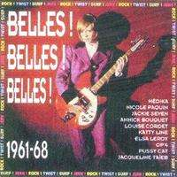BELLES ! BELLES ! BELLES ! ROCK , TWIST , SURF , JERK CD - JUKEBOXMAG.COM