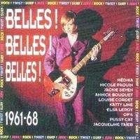 BELLES ! BELLES ! BELLES ! ROCK , TWIST , SURF , JERK CD - JUKEBOXMAG.COM