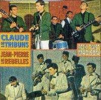 CLAUDE & SES TRIBUNS / JEAN-PIERRE & LES REBELLES CD - JUKEBOXMAG.COM