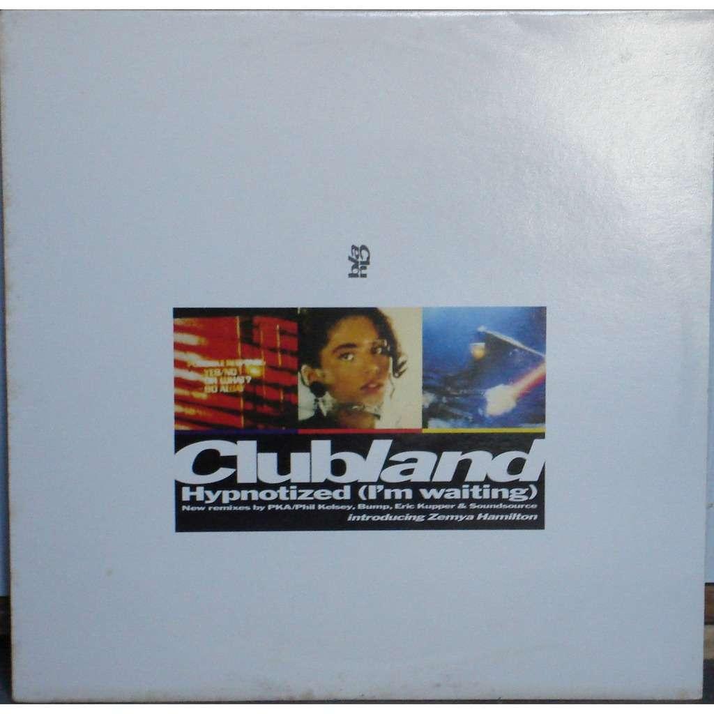Clubland (6) hypnotized
