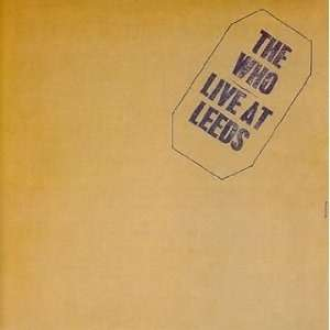 THE WHO LIVE AT LEEDS (deluxe edition)