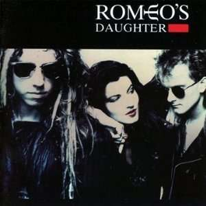 ROMEO'S DAUGHTER (female vocal) Romeo's Daughter
