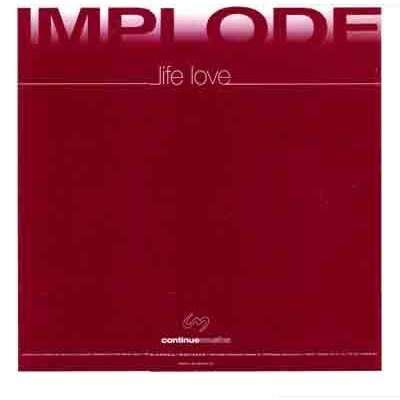 implode life love