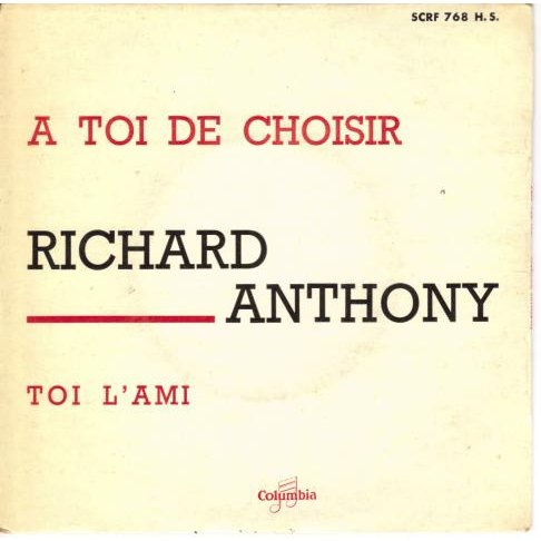 Anthony Richard A toi de choisir