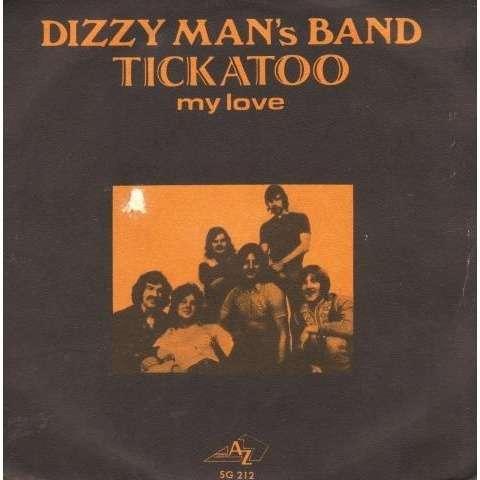 Dizzy Man's Band Tickatoo