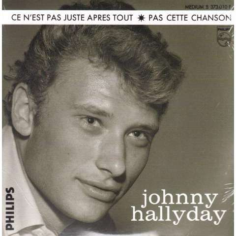 Hallyday Johnny Ce n'est pas juste après tout