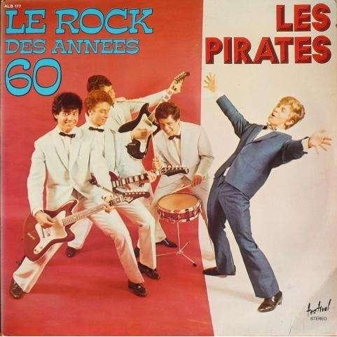 Pirates (les) Le rock des années 60