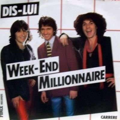 Week End Millionnaire Dis Lui