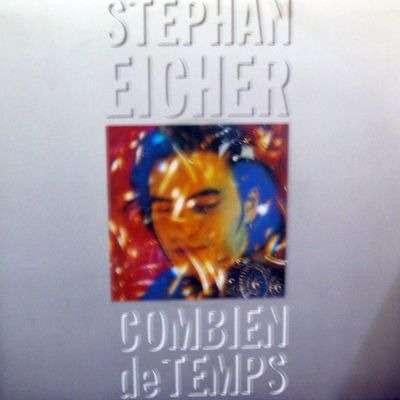 Stephan Eicher Combien De Temps