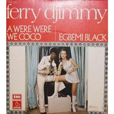 FERRY DJIMMY A WERE WERE WE COCO ( AFRO FUNK RARE)