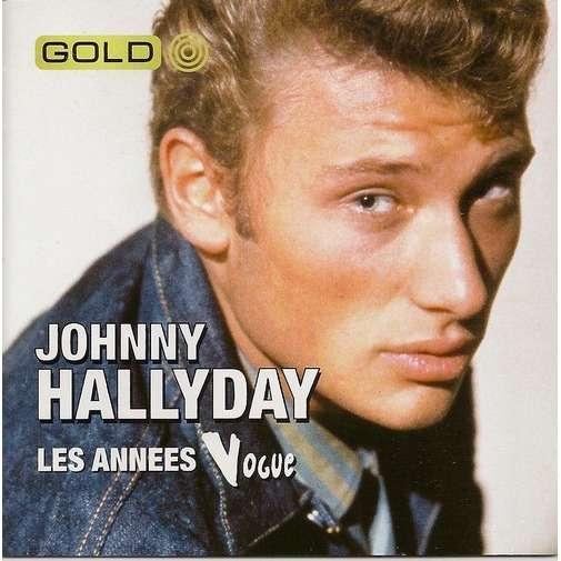 Johnny Hallyday - Les années vogues