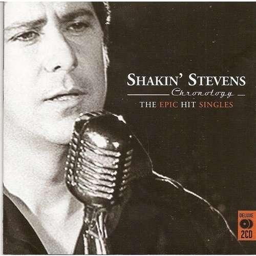 Chronology The Epic Hit Singles By Shakin Stevens Cd X
