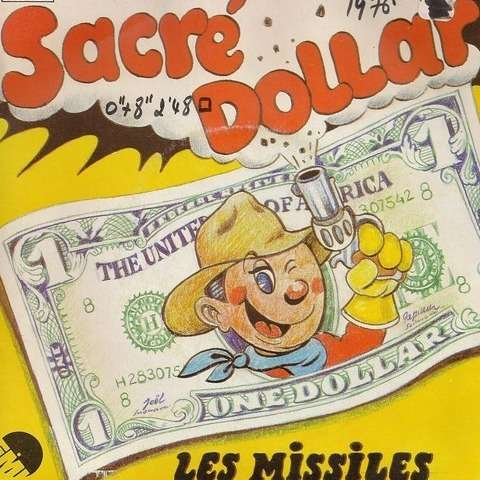 les missiles sacré dollar
