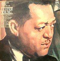 LESTER YOUNG Pres and Teddy and Oscar