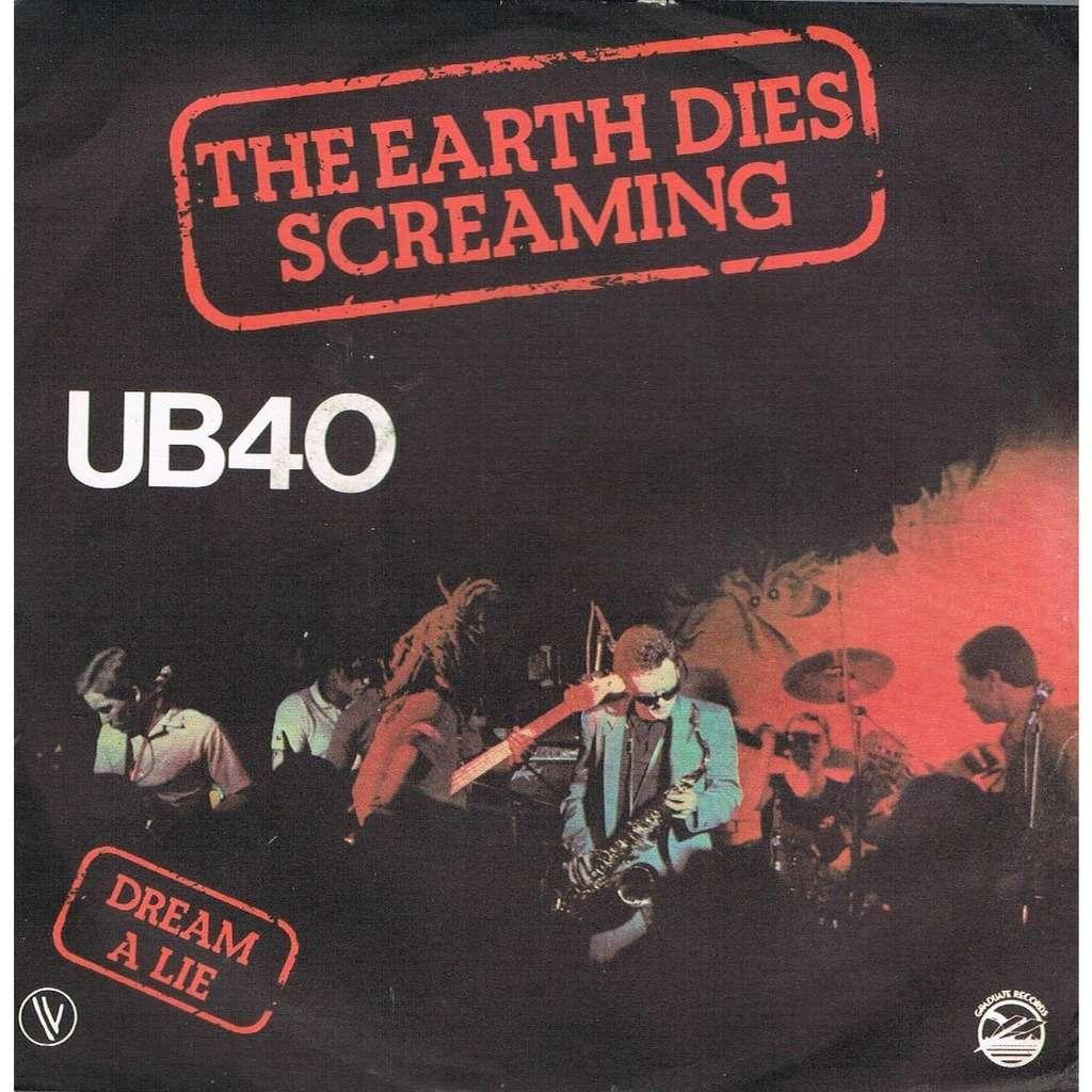 UB40 The Earth Dies Screaming Dream A Lie