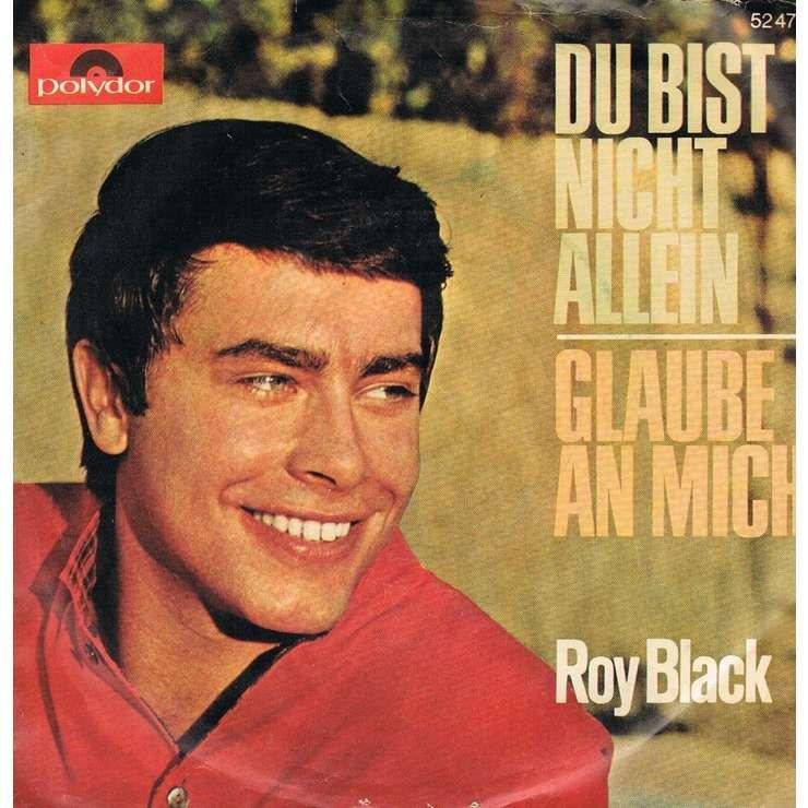 Roy Black Du Bist Nicht Allein