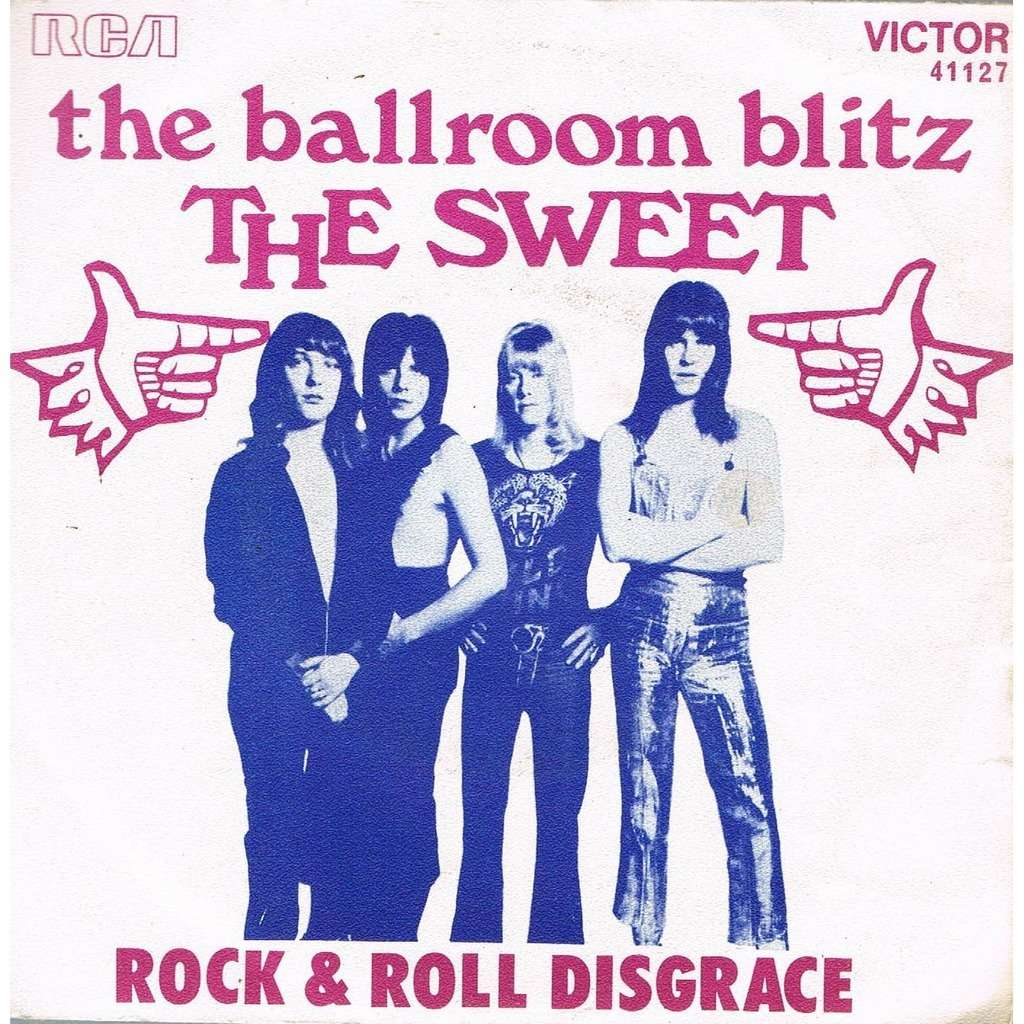 Ballroom Blitz Rock Amp Roll Disgrace By The Sweet Sp