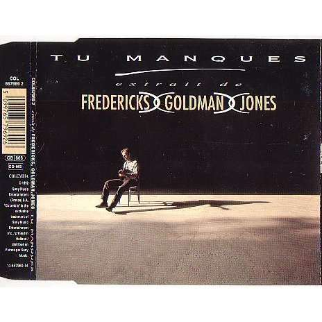 fredericks goldman jones tu manques (extrait de)
