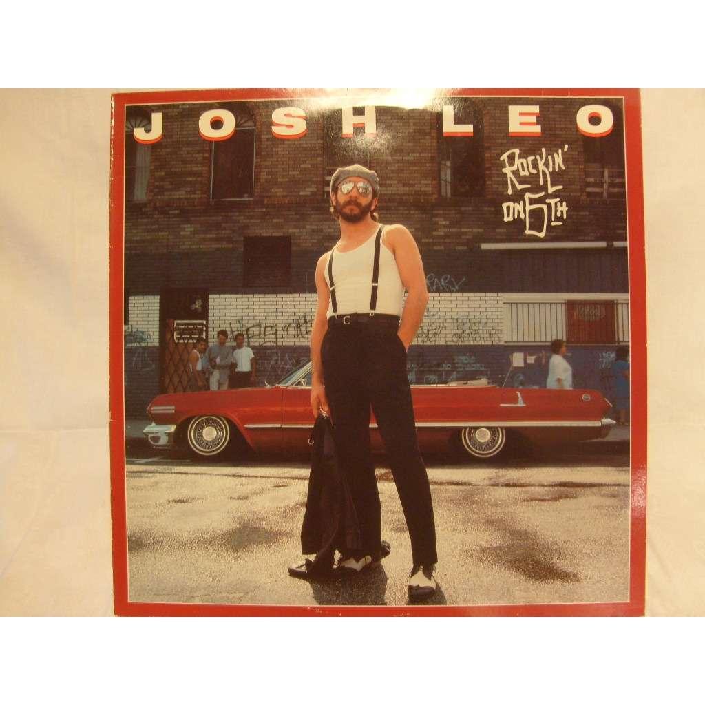 JOSH LEO ROCKIN' ON 6 TH