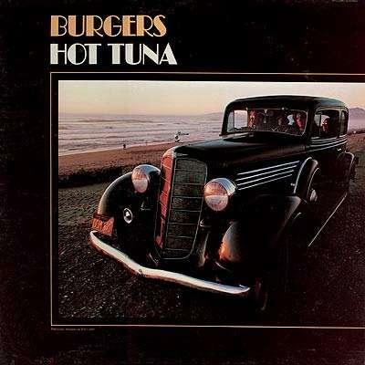 Burgers Hot Tuna Hot Tuna Burgers