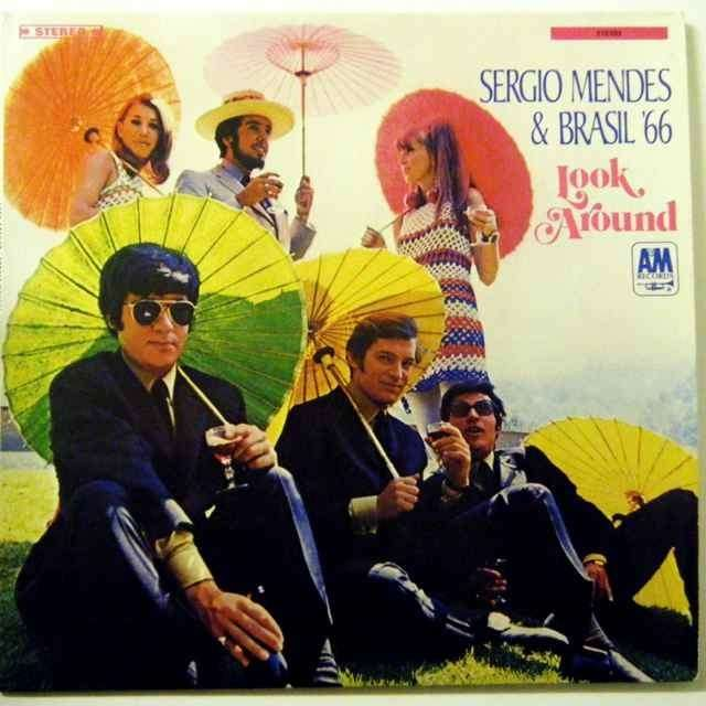 sergio mendes   brasil '66 LOOK AROUND