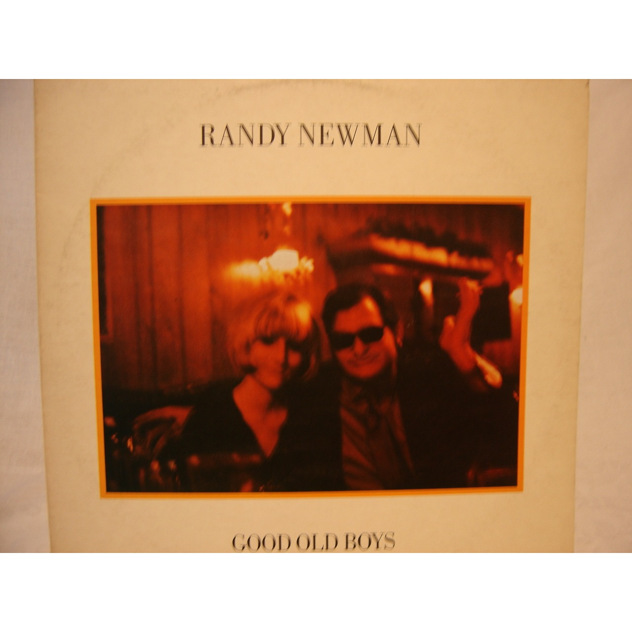 RANDY NEWMAN GOOD OLD BOYS