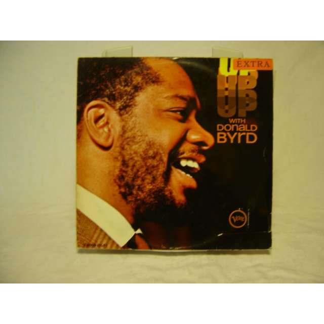 DONALD BYRD UP WITH DONALD BYRD