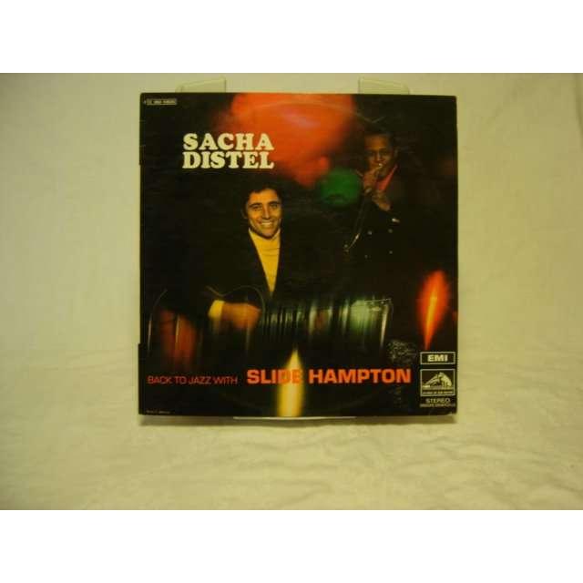 SACHA DISTEL / SLIDE HAMPTON BACK TO JAZZ WITH SLIDE HAMPTON