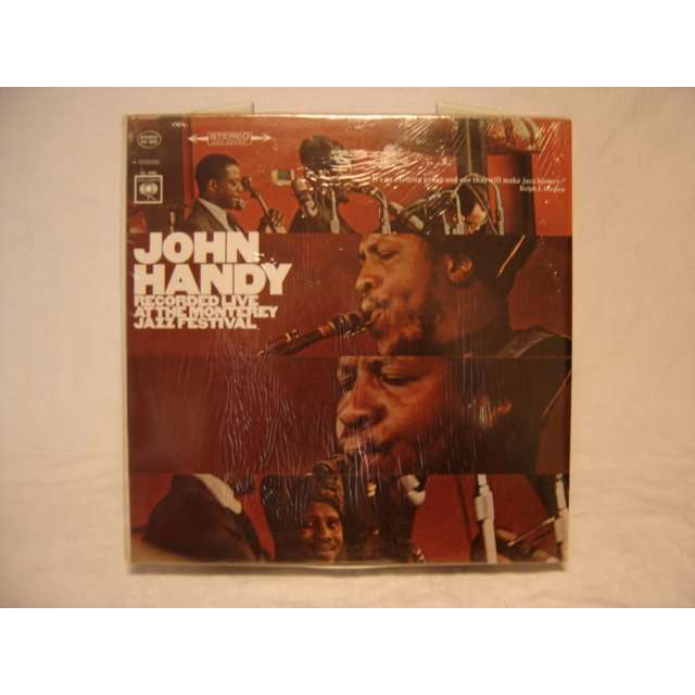 JOHN HANDY Recorded live at the monterey jazz festval