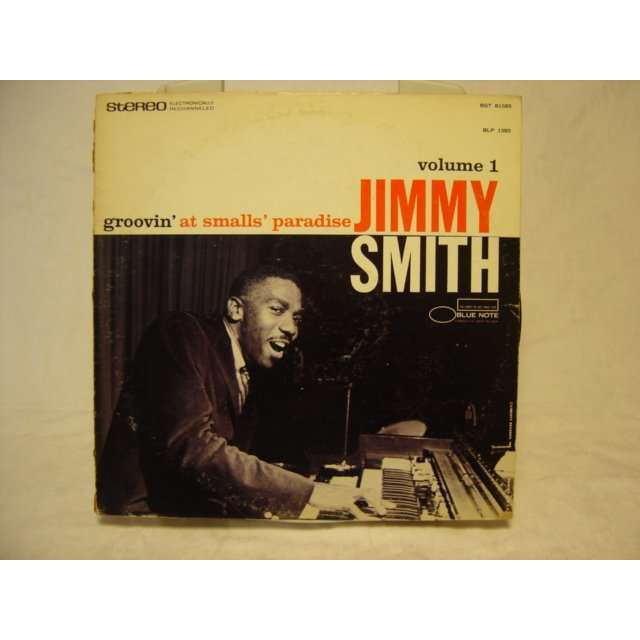 JIMMY SMITH GROOVIN' AT SMALLS' PARADISE