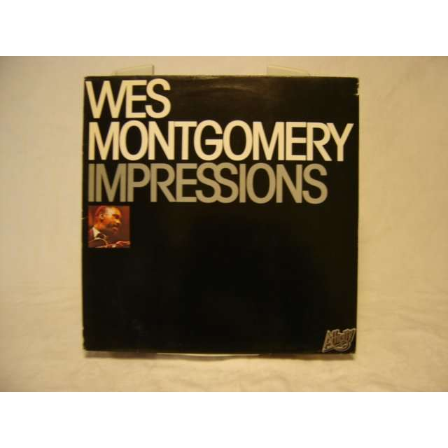WES MONTGOMERY IMPRESSIONS