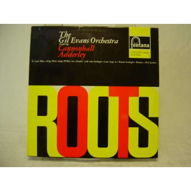 The Gil Evans Orchestra / C. Adderley ROOTS featuring C. Adderley