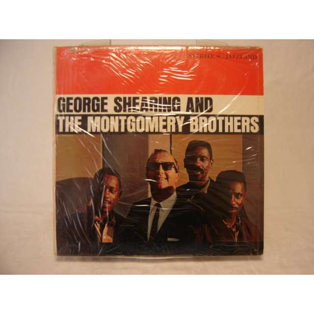 George shearing & the Montgomery Brother George shearing & the Montgomery Brothers