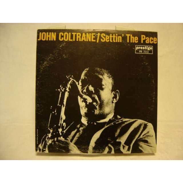 JOHN COLTRANE SETTIN' THE PACE