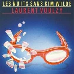 laurent voulzy Les nuits sans Kim Wilde / Marie-Galante