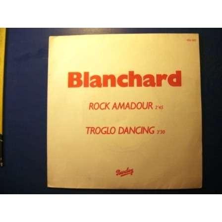 BLANCHARD Rock Amadour  Troglo dancing Promo
