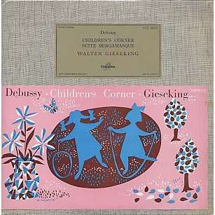 DEBUSSY, WALTER GIESEKING children's corner, suite bergamasque, LP ...