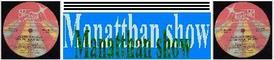 Banner : MANATTHAN-SHOW
