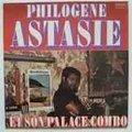 PHILOGENE ASTASIE ET SON PALACE COMBO - philogene astasie et son palace combo - 33T
