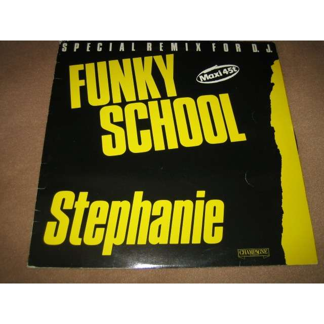 stephanie funky school / t'as envie d'amour (boogie french funk )