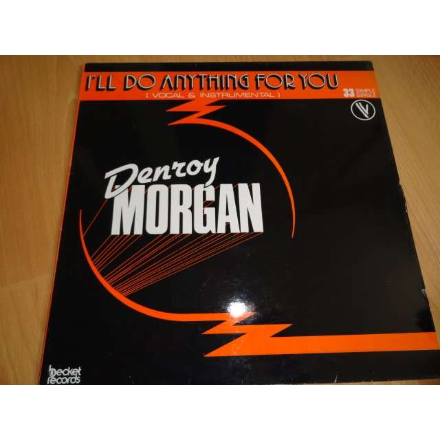I Ll Do Anything For You By Denroy Morgan 12inch With