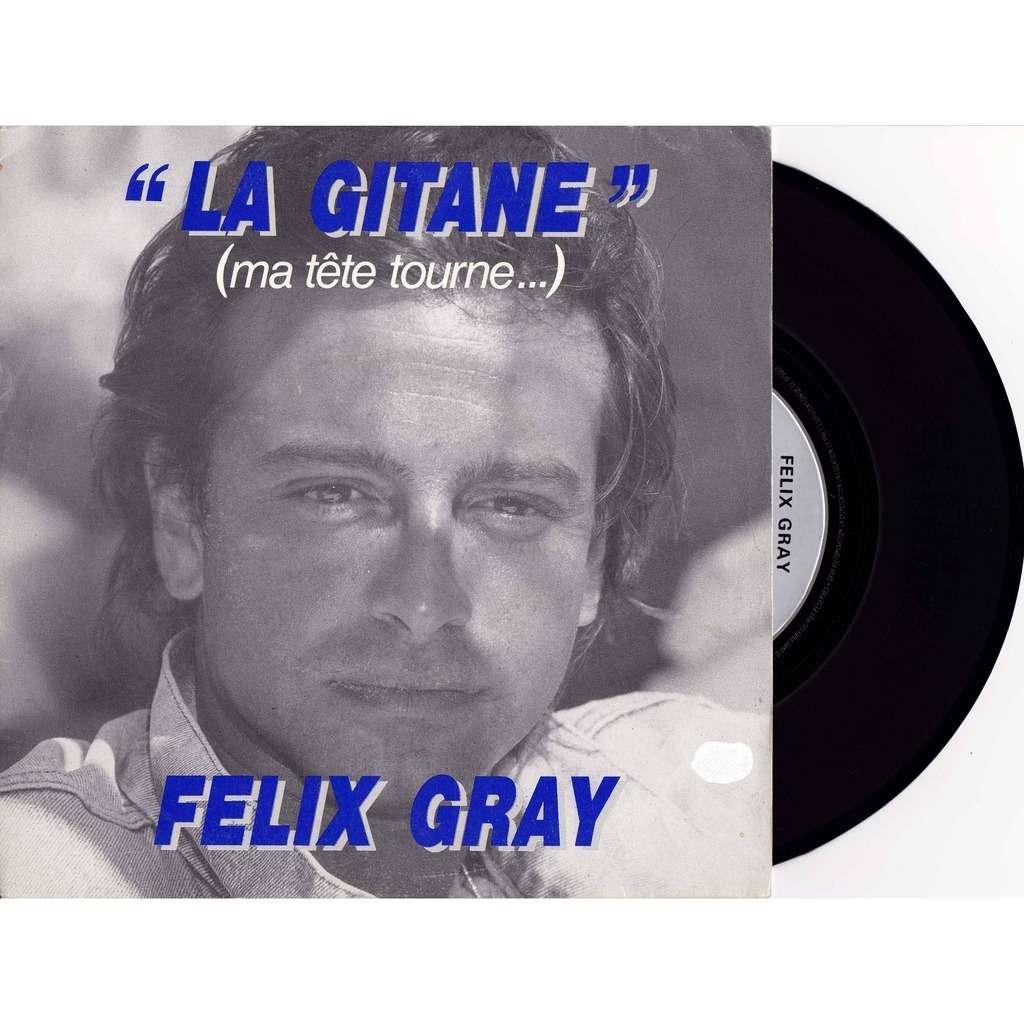 FELIX GRAY LA GITANE( Ma tête trourne.....)/ INSTRUMENTAL